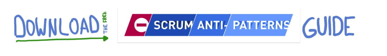 Download the 'Scrum Anti-Patterns Guide' for Free — Age-of-Product.com