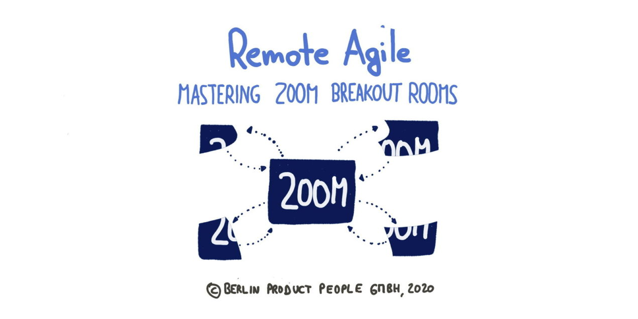 Mastering Zoom — Remote Agile (Part 3) — Age-of-Product.com