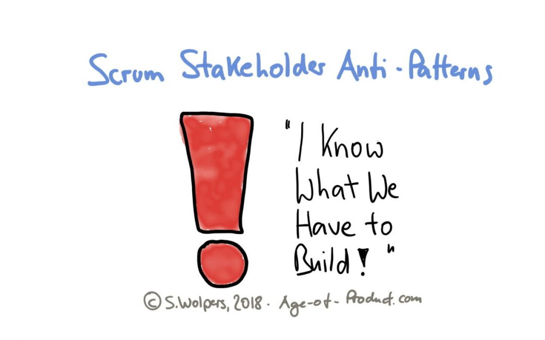 32 Scrum Stakeholder Anti-Patterns