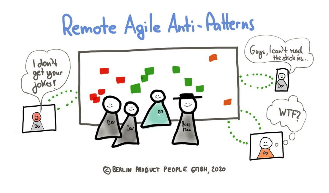 Remote Agile (Part 4): Anti-Patterns —Pitfalls Successful Distributed Teams Avoid