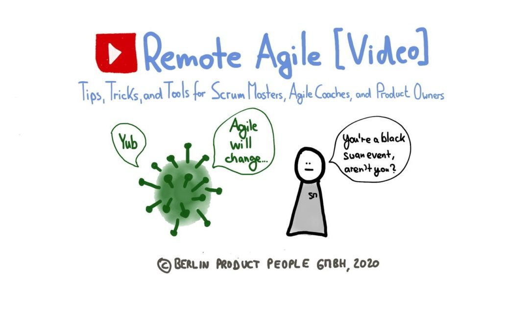 Remote Agile: Practices and Tools [Video]