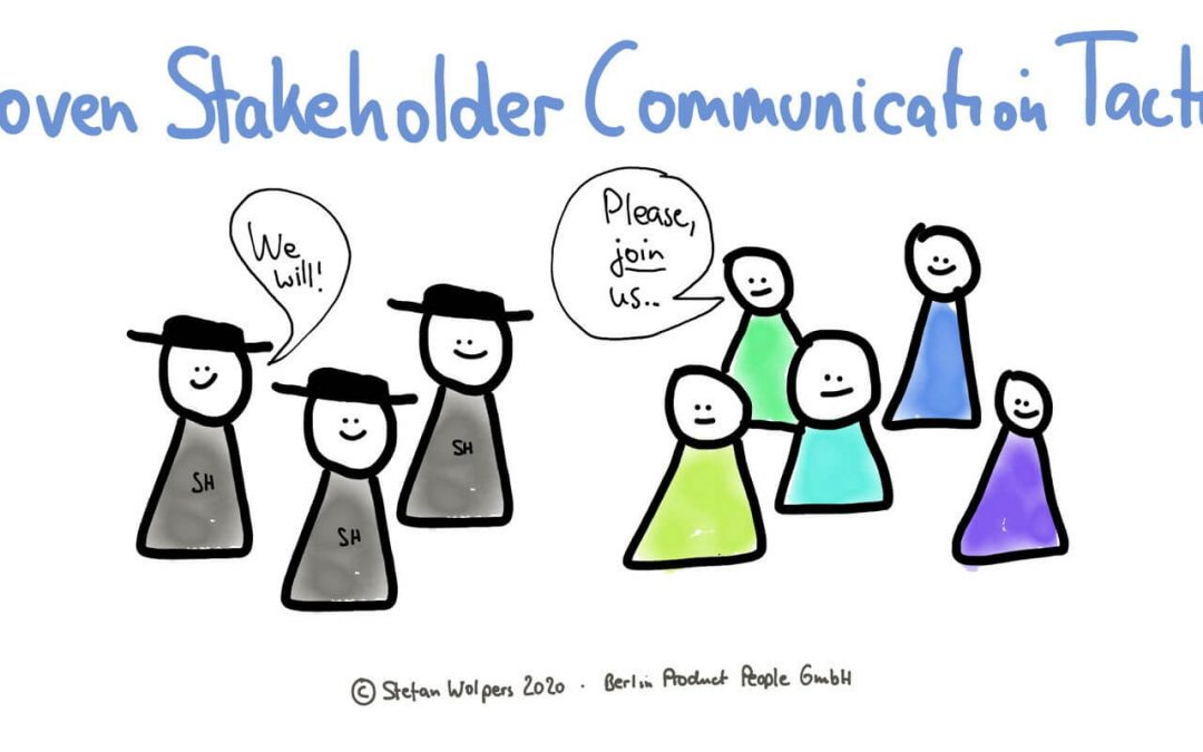 11 Proven Stakeholder Communication Tactics during an Agile Transition