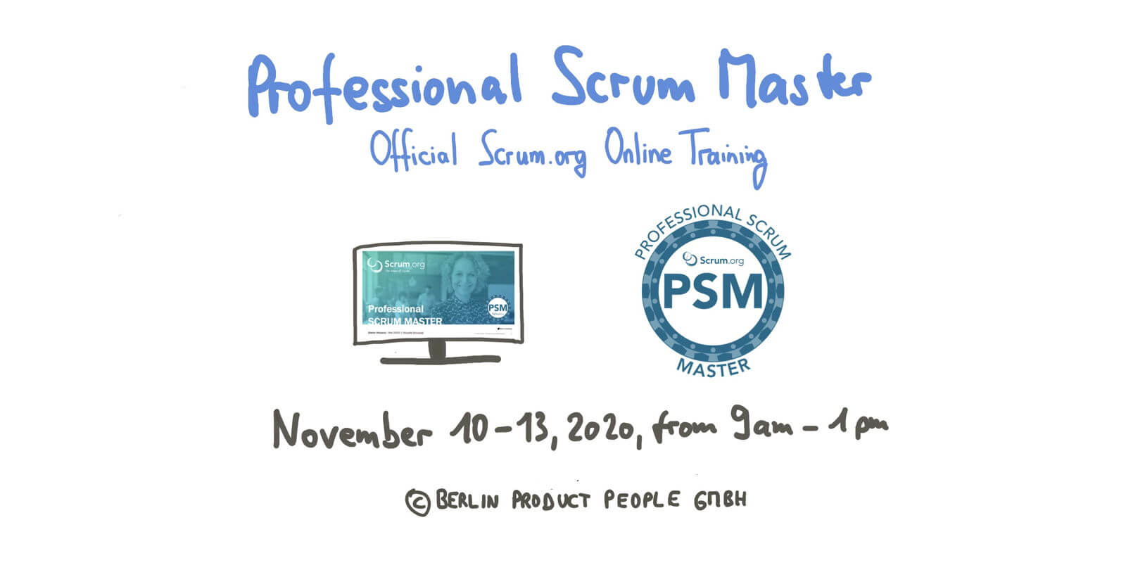 🖥 Professional Scrum Master Online Training: November 10-13, 2020 — Berlin Product People GmbH