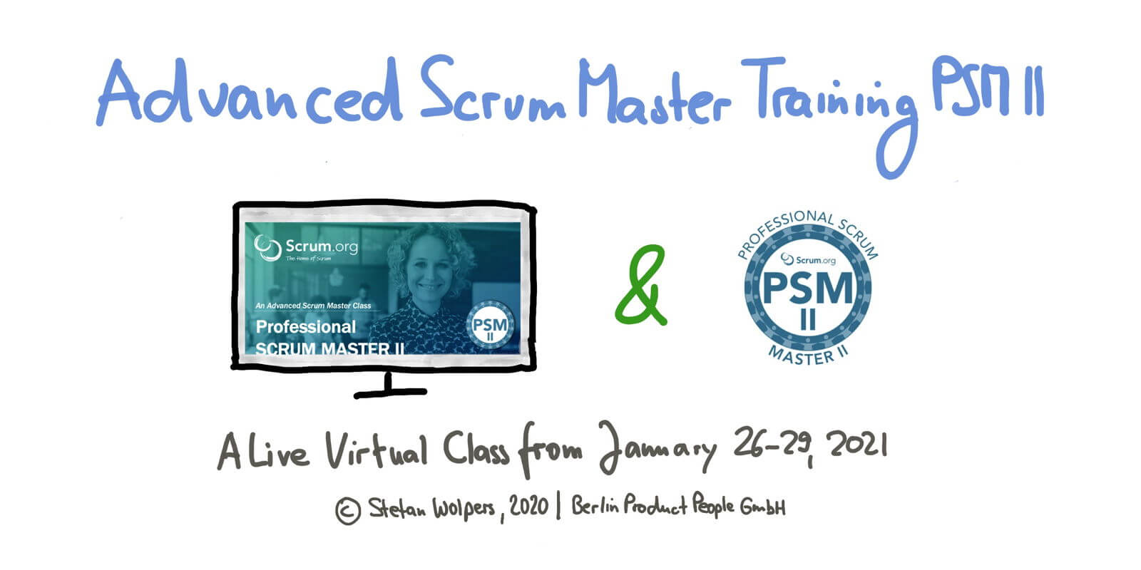🖥 🇬🇧 Advanced Professional Scrum Master Online Training w/ PSM II Certificate — January 26-29, 2021 —Berlin Product People GmbH