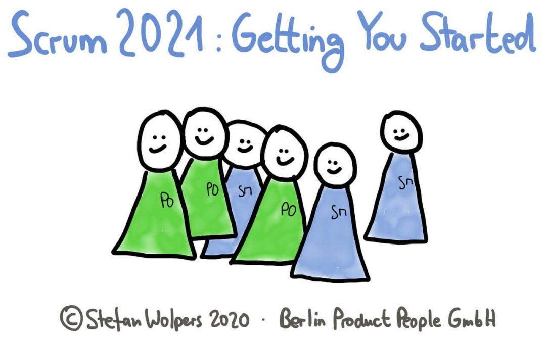 Scrum 2021: Getting You Started as Scrum Master or Product Owner