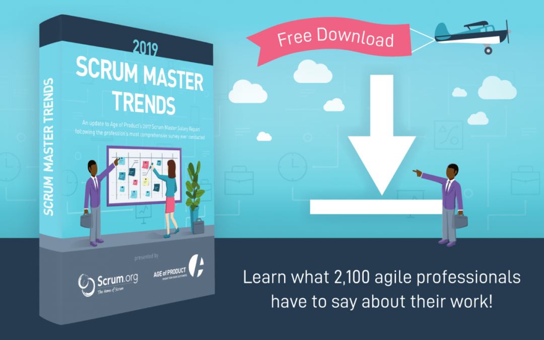 Scrum Master Trends Report 2019 — Prepare for Your Next Career Step