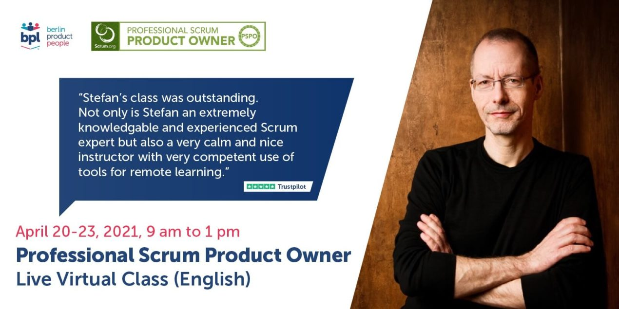 🎓 🖥 🇬🇧 Professional Scrum Product Owner Training w/ PSPO Certificate — Online: April 20-23, 2021 — Berlin Product People GmbH