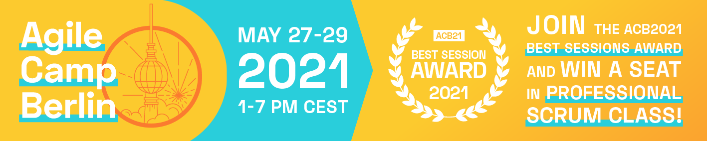 📅 🖥 Virtual Agile Camp Berlin 2021 —May 27-29, 2021 —vACB21 — Hosted by Berlin Product People GmbH