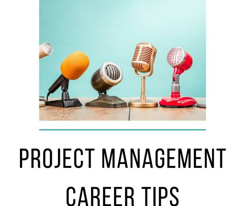 Project Management Career Tips