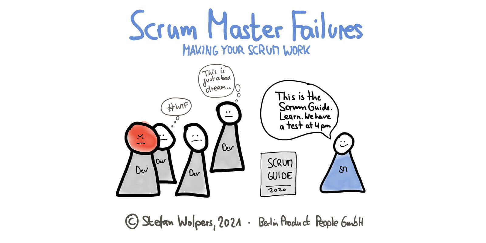 Three Wide-Spread Scrum Master Failures in 5:31 Minutes — Making Your Scrum Work — Age-of-Product.com