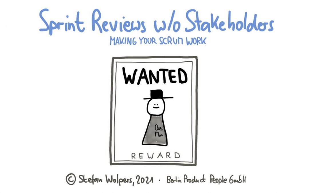 A Sprint Review without Stakeholders — Making Your Scrum Work #3
