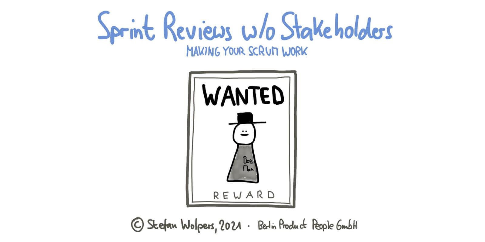 A Sprint Review without Stakeholder — Making Your Scrum Work #3 — Age-of-Product.com