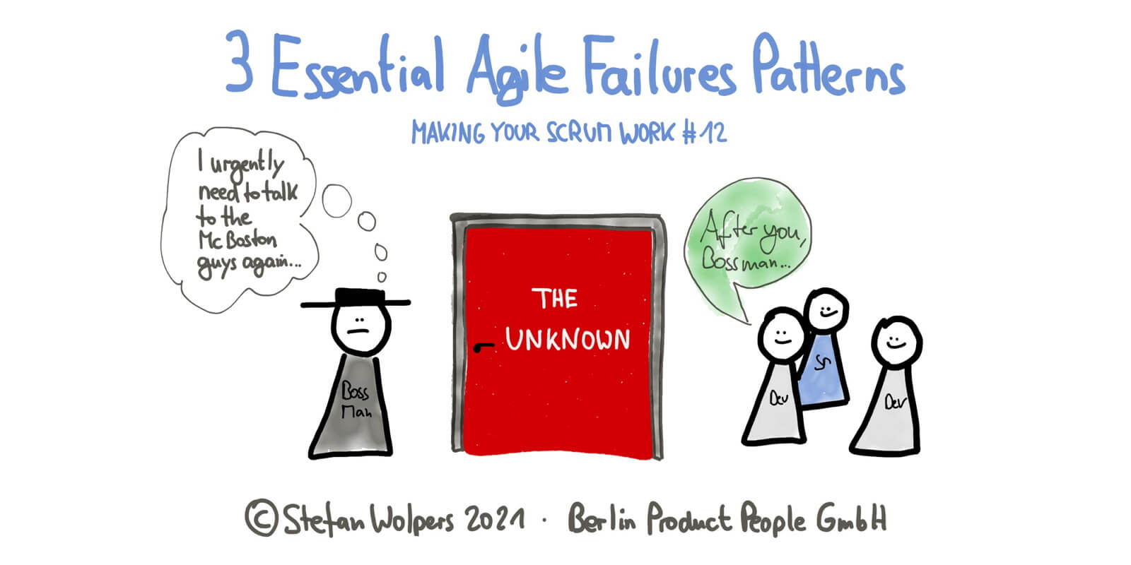Three Essential Agile Failure Patterns in 7:31 Minutes—Making Your Scrum Work #12 — Age-of-Product.com