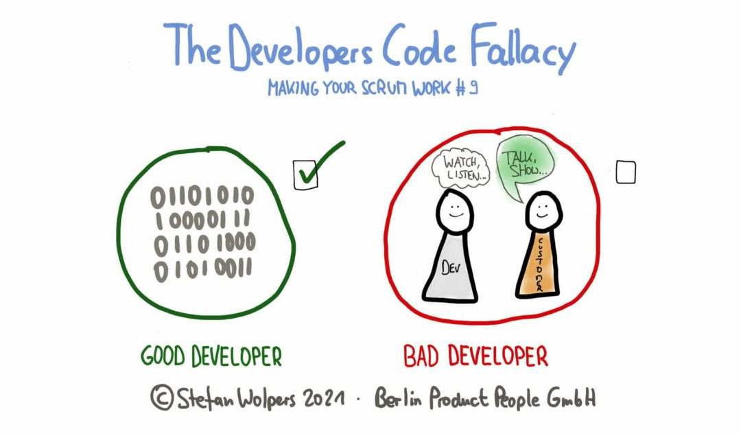 The Developers Code Fallacy — Making Your Scrum Work #9