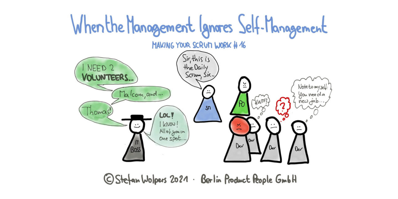 Ignoring Self-Management — Making Your Scrum Work #16 —Age-of-Product.com